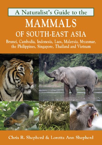 9781906780715: A Naturalist's Guide to the Mammals of Southeast Asia (Naturalists' Guides)
