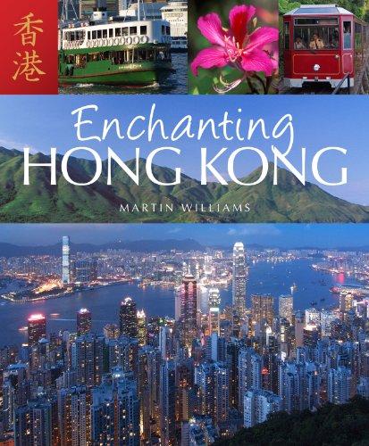 Enchanting Hong Kong (Enchanting Asia) (9781906780760) by Martin Williams