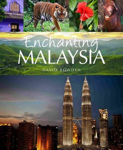 9781906780777: Enchanting Malaysia (Enchanting Asia)