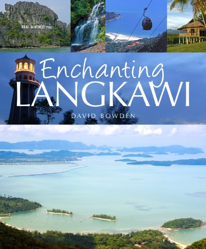 Enchanting Langkawi (Enchanting Series): Bowden, David