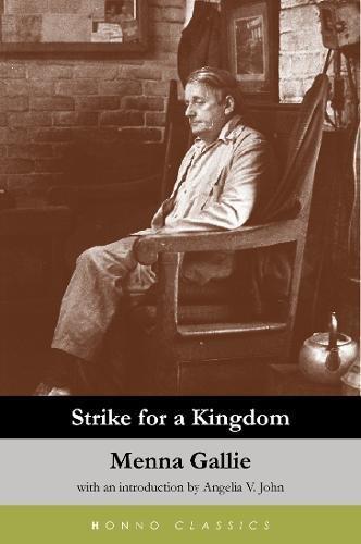 Strike For A Kingdom (Paperback): Menna Gallie