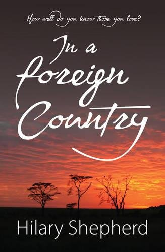 In a Foreign Country: Hilary Shepherd