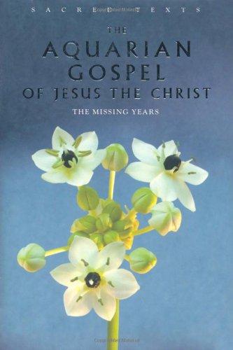 9781906787707: Sacred Texts: The Aquarian Gospel of Jesus Christ
