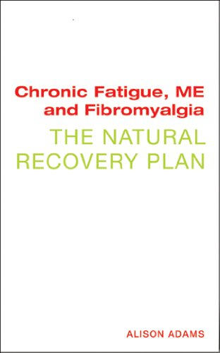 9781906787769: Chronic Fatigue, ME, and Fibromyalgia: The Natural Recovery Plan