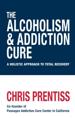 9781906787820: The Alcoholism & Addiction Cure