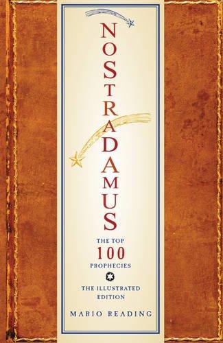 Nostradamus: The Top 100 Prophecies