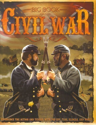 Big Book of the Civil War (Pop-Up Book): Katherine Eason