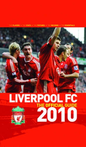 9781906802226: Liverpool FC the Official Guide 2010