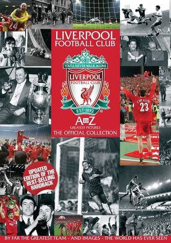 A-Z of Liverpool FC's Greatest Pictures: Sport Media, Hanrahan, Steve