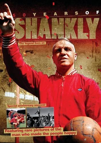 9781906802295: Fifty Years of Shankly
