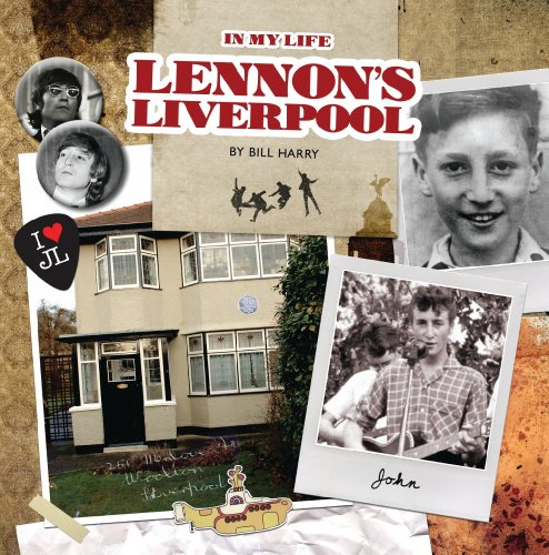 9781906802516: Lennon's Liverpool - in My Life