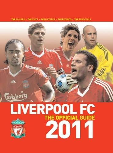 9781906802547: Liverpool FC the Official Guide 2011