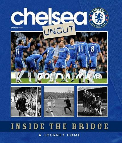 9781906802691: Stamford Bridge Uncut: Inside the Home of Chelsea Football Club.