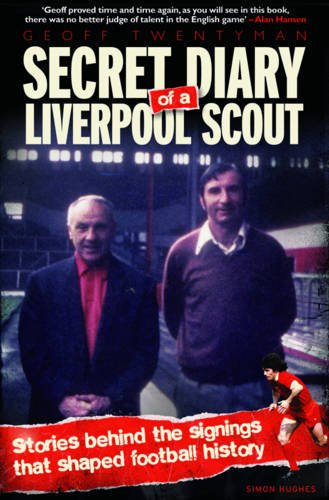 9781906802707: Secret Diary of a Liverpool Scout