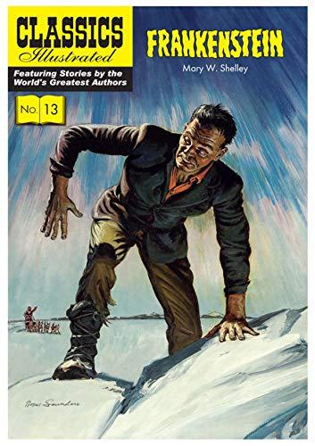 9781906814311: Frankenstein: or, The Modern Prometheus (Classics Illustrated)