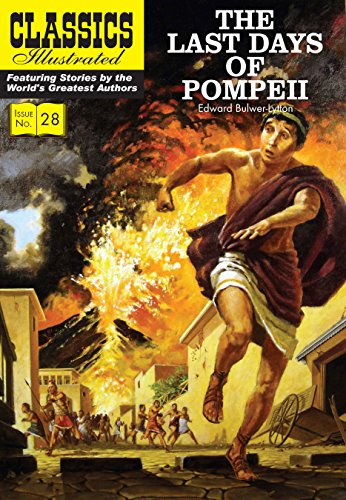 The Last Days of Pompeii (Classics Illustrated: Edward George Earle