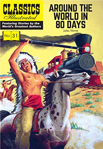 9781906814571: Around the World in 80 Days (Classics Illustrated)