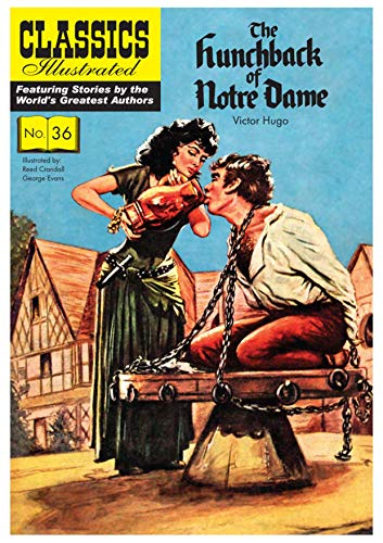 The Hunchback of Notre Dame (Classics Illustrated): Hugo, Victor