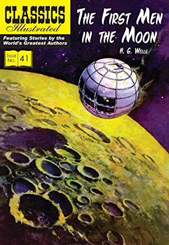 9781906814687: The First Men in the Moon (Classics Illustrated)