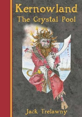 9781906815011: Kernowland 1 the Crystal Pool (Kernowland in Erthwurld Series)