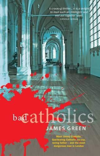 Bad Catholics: James Green
