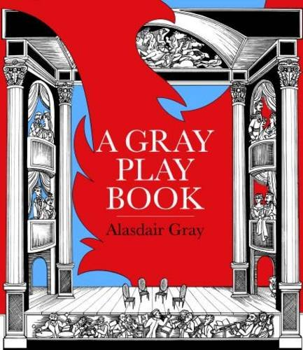 A Gray Playbook of Long and Short Plays for Stage, Puppet-Theatre, Radio Television, Acted Between ...