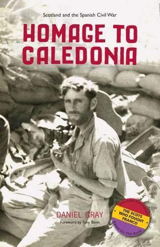 9781906817169: Homage to Caledonia: Scotland and the Spanish Civil War