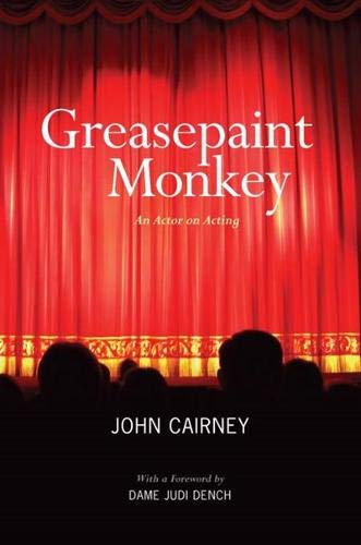 9781906817428: Greasepaint Monkey: An Actor on Acting