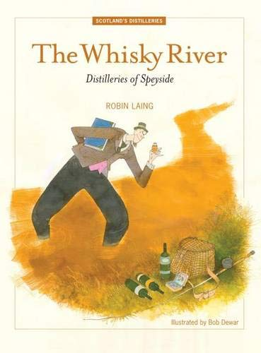 9781906817954: The Whisky River: Distilleries of Speyside