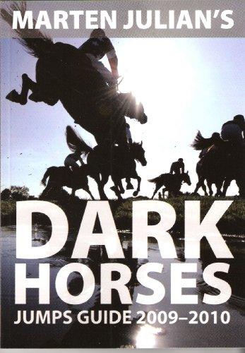 9781906820510: Marten Julian's Dark Horses Jumps Guide 2009-2010