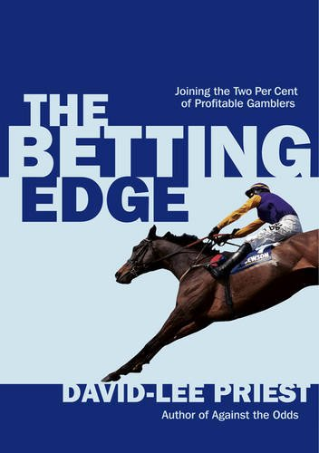 9781906820862: The Betting Edge: Joining the Two Per Cent of Profitable Gamblers