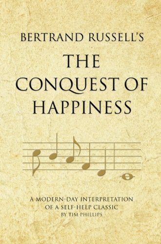 9781906821272: Bertrand Russell's The Conquest of Happiness: A modern-day interpretation of a self-help classic (Infinite Success)