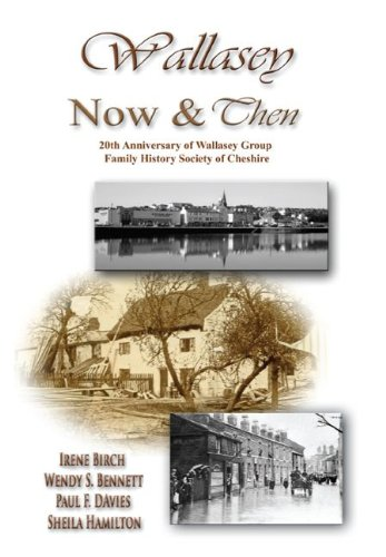 9781906823344: Wallasey Now and Then: The Family History Society of Cheshire - Wallasey Group, 20th Anniversary 1990-2010