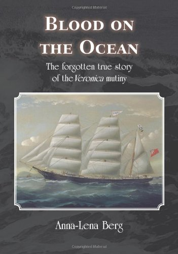9781906823610: Blood on the Ocean: The Forgotten True Story of the Veronica Mutiny