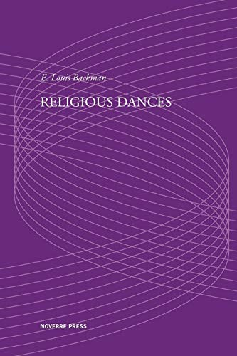 Religious Dances (Paperback): E Louis Backman