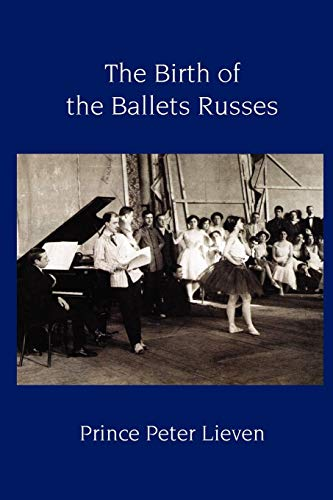 9781906830236: The Birth of the Ballets Russes