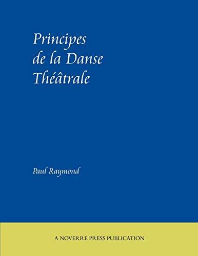 9781906830373: Principes de La Danse Theatrale