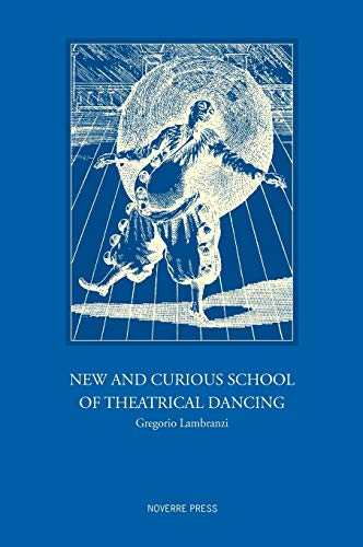 9781906830465: New and Curious School of Theatrical Dancing