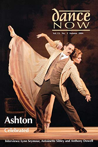 Dance Now - Ashton Celebrated. (Paperback)