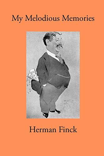My Melodious Memories: Herman Finck