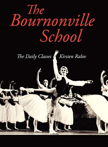 The Bournonville School: Kirsten Ralov