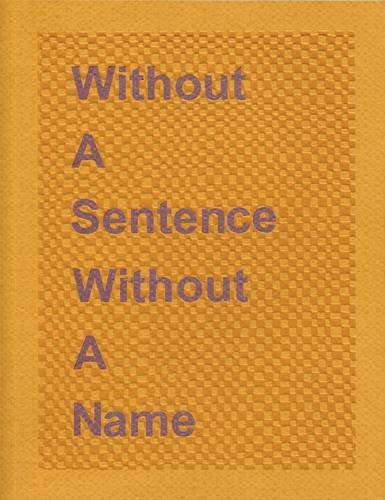 9781906832124: Without a Sentence Without a Name: Katie Cuddon