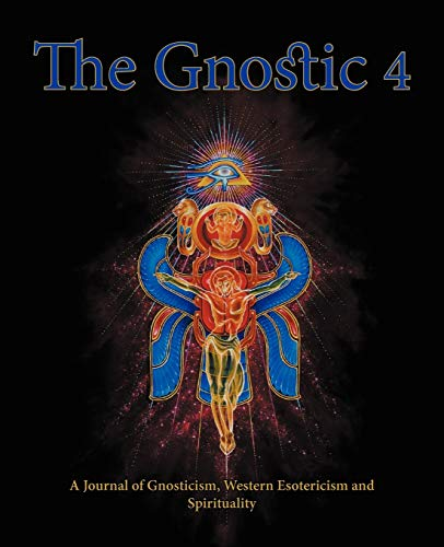 9781906834067: The Gnostic 4: Including Alan Moore on the Occult