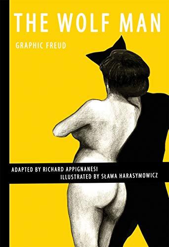 The Wolf Man (Graphic Freud): Richard Appignanesi