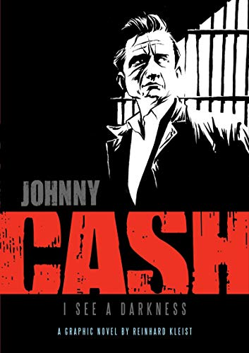 9781906838072: Johnny Cash:I See a Darkness Bio: I See Darkness (Graphic Biographies)
