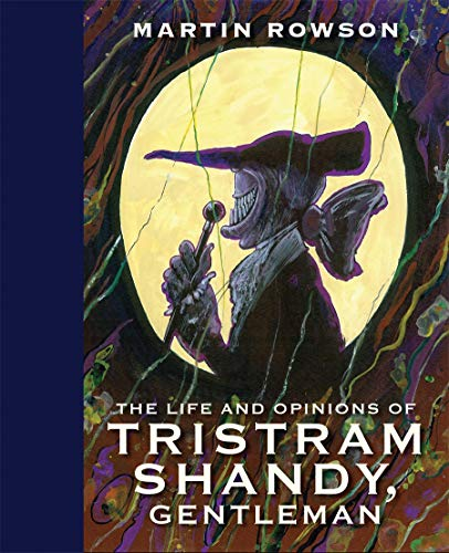 The Life and Opinions of Tristram Shandy,: Rowson, Martin