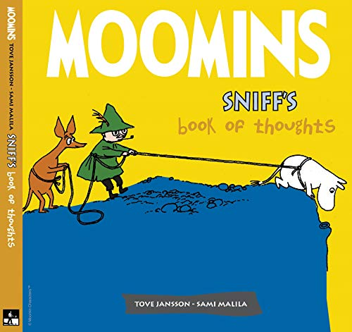 Sniff's Book of Thoughts. Tove Jansson and Sami Malila: Jansson, Tove