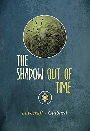 9781906838683: The Shadow Out of Time (SelfMadeHero)
