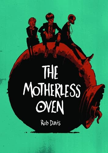 9781906838812: The Motherless Oven