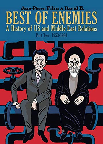 9781906838843: Best of Enemies: A History of US and Middle East Relations, 1954-1984